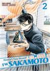 Haven't You Heard? I'm Sakamoto: Vol. 2