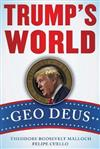 Trump's World: GEO DEUS