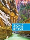 Moon Zion & Bryce (Seventh Edition): Including Arches, Canyonlands, Capitol Reef, Grand Staircase-Escalante & Moab