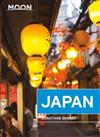 Moon Japan (First Edition): Plan Your Trip, Avoid the Crowds, and Experience the Real Japan