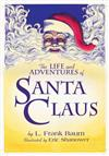 The Life & Adventures Of Santa Claus With Illustrations By Eric Shanower