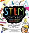 STEM Activity Book: Science Technology Engineering Math: Packed with Activities and Facts