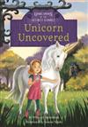Unicorns of the Secret Stable: Unicorn Uncovered (Book 2)