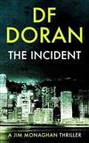 The Incident: a Jim Monaghan thriller