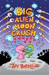 Big Alien Moon Crush