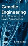 Genetic Engineering: Basic Concepts and Novel Applications