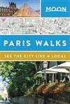 Moon Paris Walks (Second Edition)