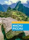Moon Machu Picchu (Fifth Edition): With Lima, Cusco & the Inca Trail