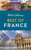 Rick Steves Best of France (Third Edition)