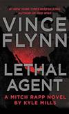 Lethal Agent: A Mitch Rapp Novel by Kyle Mills