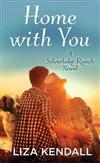 Home with You: A Silverlake Ranch Novel