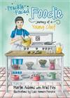 Freckle-Faced Foodie: Journey of a Young Chef