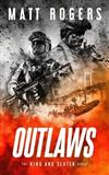 Outlaws: A King & Slater Thriller