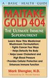 Maitake Gold 404: The Ultimate Immune Supplement