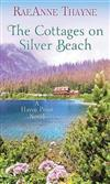 The Cottages on Silver Beach: A Haven Point Novel