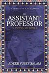 Assistant Professor: A Novel of Sorts. A Tribute to R. K. Narayan