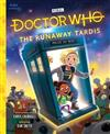 Dr. Who: The Runaway Tardis