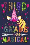 Third Grade Is Magical: Funny Journal For Teacher & Student