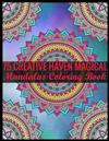 75 Creative Haven Magical Mandalas Coloring Book: Adult Coloring Book 75 Mandala Images Stress Management Coloring Book For Relaxation, Meditation, Happiness and Relief & Art Color Therapy