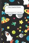 Rocket Ship Primary Composition Notebook: Rocket Ship Draw and Write Dashed Midline School Exercise Book 120 Story Pages