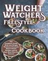Weight Watchers Freestyle Cookbook: The Complete Guide With 200 Weight Watchers Freestyle Smart Points Recipes and 30 Days Meal Plan Success