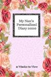 My Nan's Personalized Diary 2020: 2 weeks to view diary with space for reminders and notes - compact version