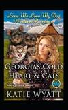 Georgia's Cold Heart & Cats