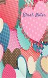 Blush Notes: Journal to Write in for Women and Girls, (Notebook, Diary for Girls) 5x8, 150pages Pocket journal to write in ( Ideal Valentine's Gift for Women and Girls)