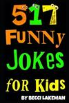 Funny Jokes for Kids: 517 Awesome Jokes for Kids Ages 5-12