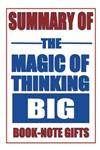 Summary of the Magic of Thinking Big: A Comprehensive Guide