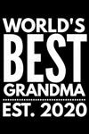 World's Best Grandma 2020: Pregnancy reveal Notebook (Journal, Diary) for Grandmother to be - 120 lined pages to write in
