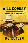 Will Corday: Corday's Regret