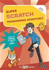 Super Scratch Programming Adventure (scratch 3)
