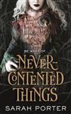Never-Contented Things
