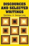 Discources and Selected Writings