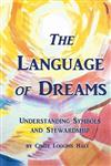 The Language of Dreams: Understanding Symbols and Stewardship