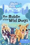 Wonder World Kids: The Riddle of the Wild Dogs