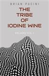 The Tribe of Iodine Wine