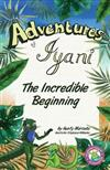 Adventures of Iyani: The Incredible Beginning