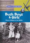 Bush Boys and Girls: Pioneer Children in the 1800s