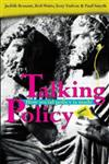 Talking Policy: How social policy is made
