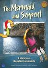 Sharing Our Stories Big Book: Mermaid and Serpent