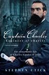 Captain Charles, Engineer of Charity: The Remarkable Life of Charles Gordon O'Neill