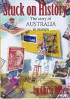 Stuck on History: The Story of Australia in Stamps