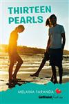 Thirteen Pearls (Girlfriend Fiction 18)