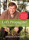 Let'S Propagate!: A Plant Propagation Manual for Australia