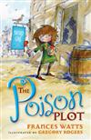 The Poison Plot: Sword Girl Book 2