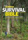 Outdoor Survival Bible: From Building a Fire to Finding Water, Skills for Tricky Situations