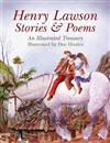 Henry Lawson - Stories and Poems: An Illustrated Treasury