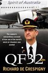 Qf32: From the Author of Fly!: Life Lessons from the Cockpit of Qf32